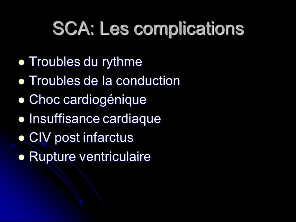 SCA: Les complications