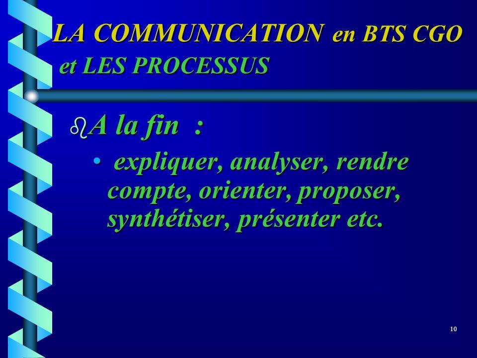 LA COMMUNICATION en BTS CGO et LES PROCESSUS