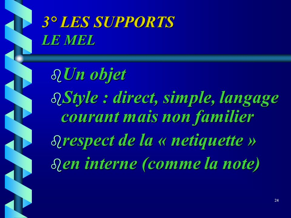 Style : direct, simple, langage courant mais non familier