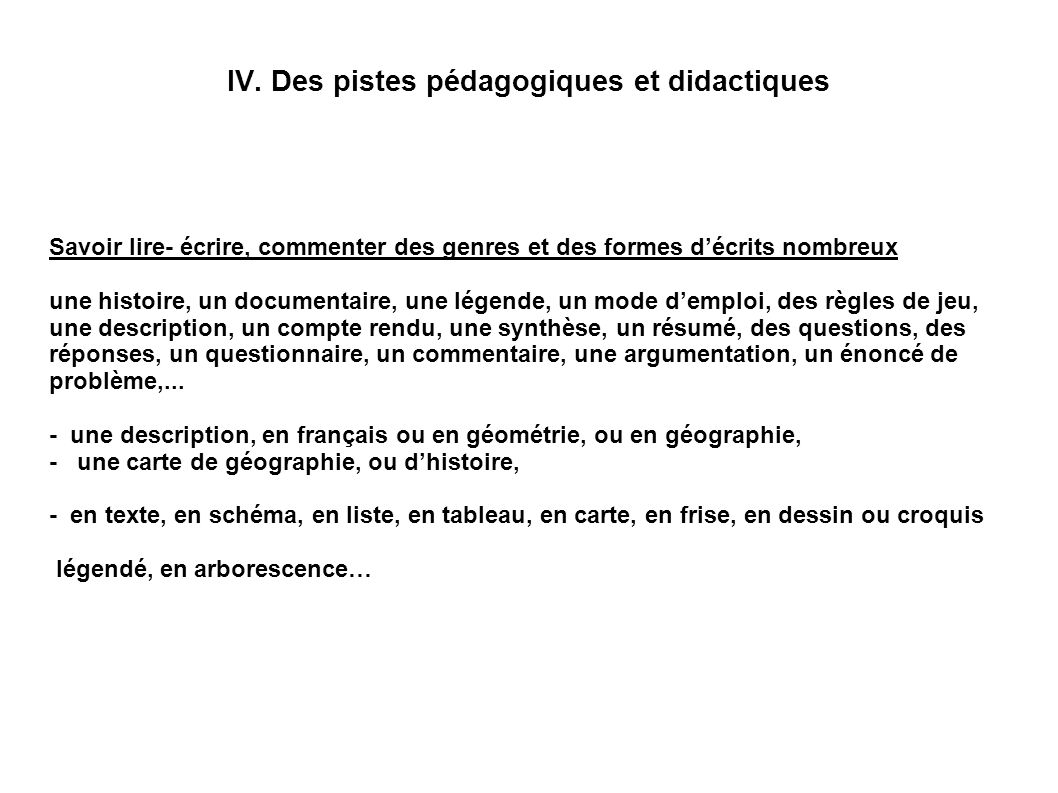 IV. Des pistes pédagogiques et didactiques