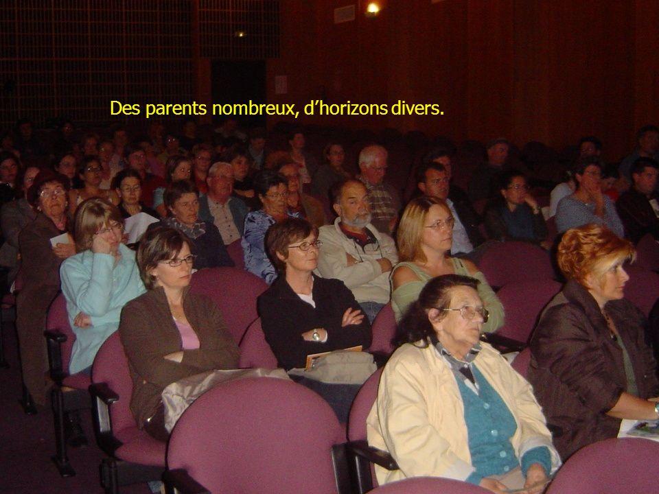 Des parents nombreux, d'horizons divers.