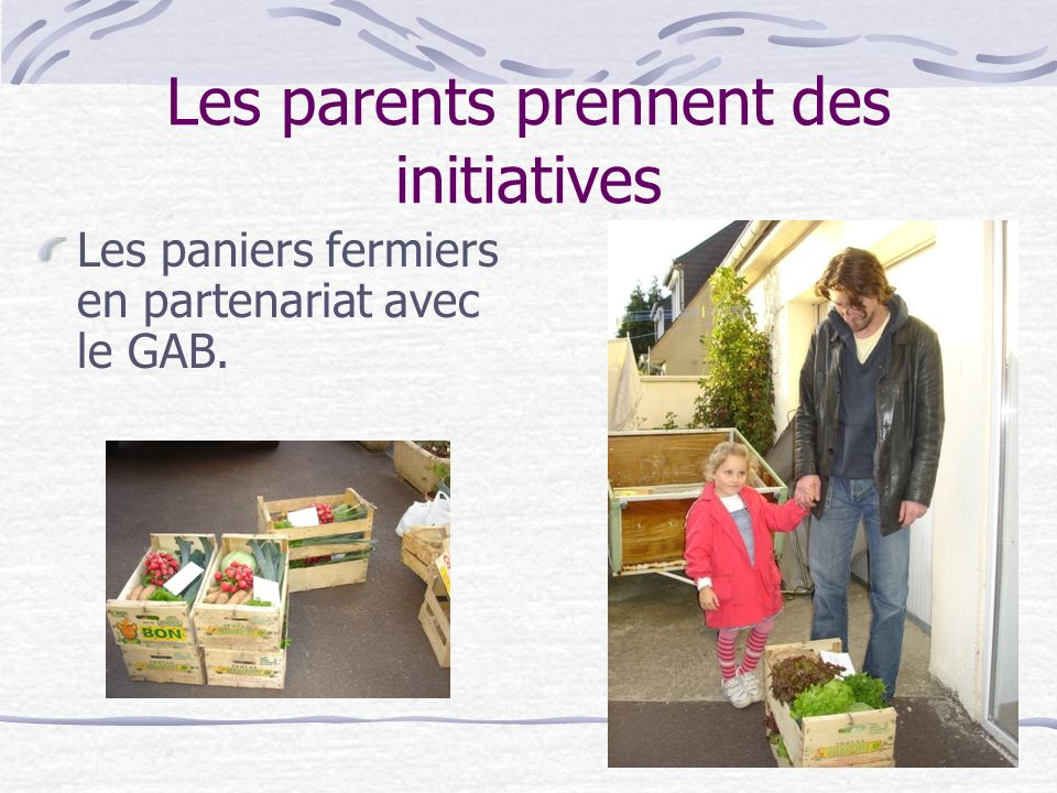Les parents prennent des initiatives