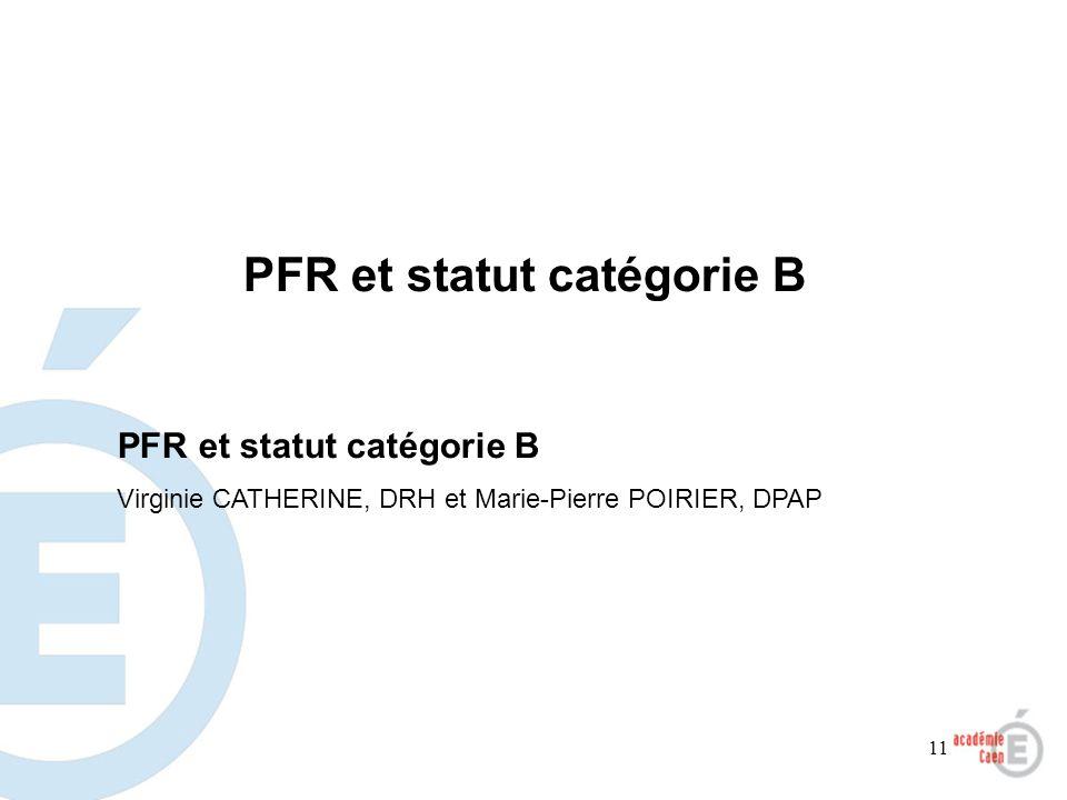 PFR et statut catégorie B