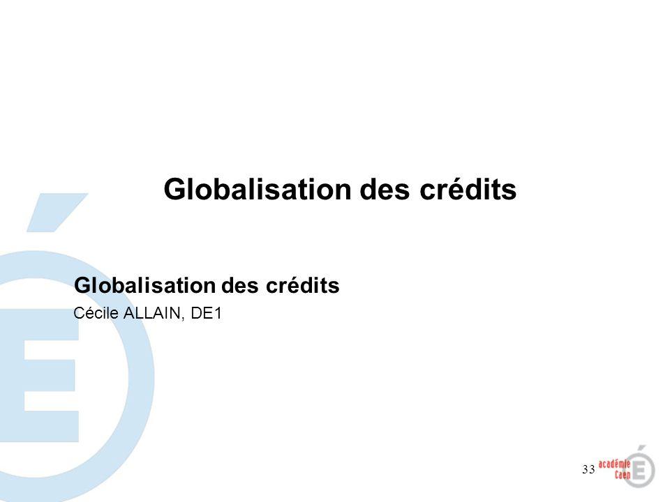 Globalisation des crédits
