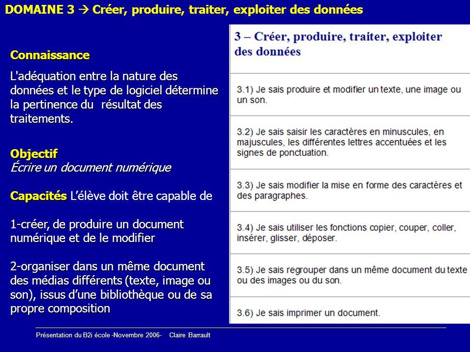 DOMAINE 3  Créer, produire, traiter, exploiter des données