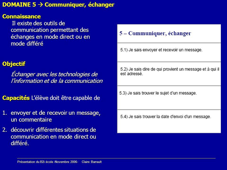 DOMAINE 5  Communiquer, échanger