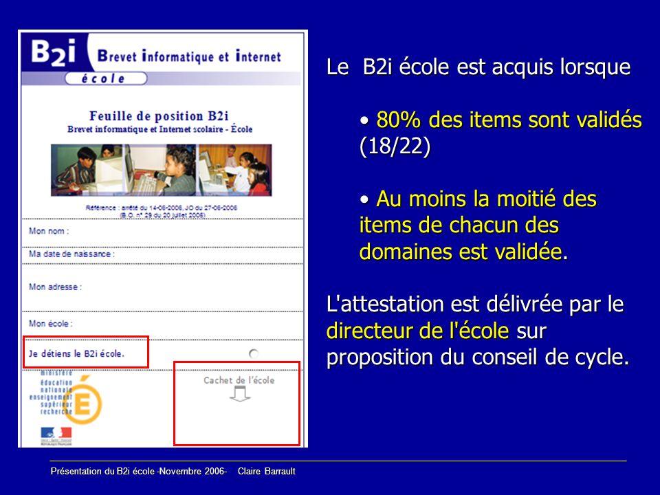 Le B2i école est acquis lorsque 80% des items sont validés (18/22)
