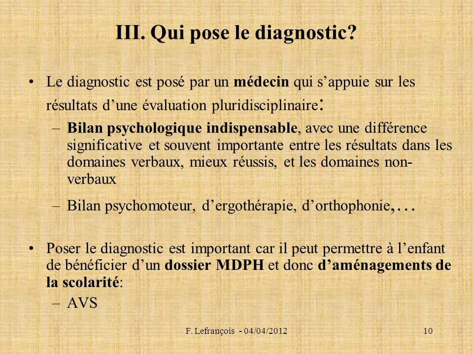 III. Qui pose le diagnostic