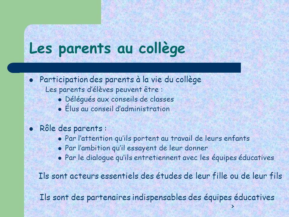 Les parents au collège Participation des parents à la vie du collège
