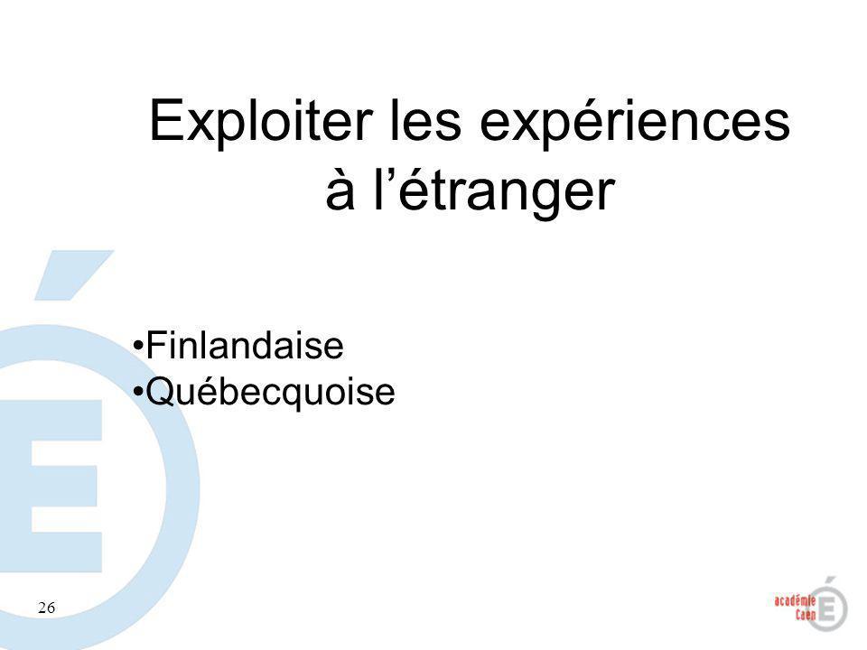 Exploiter les expériences à l'étranger