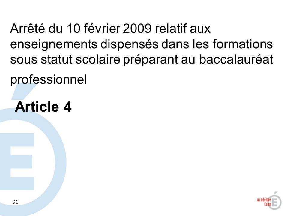 Arrêté du 10 février 2009 relatif aux enseignements dispensés dans les formations sous statut scolaire préparant au baccalauréat professionnel