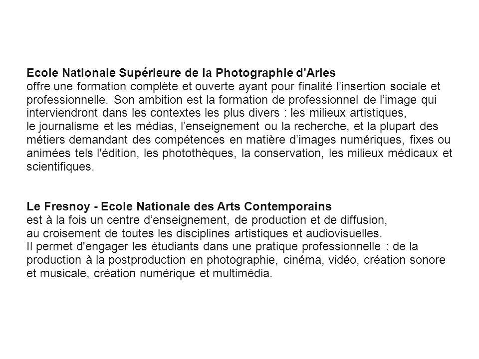 Ecole Nationale Supérieure de la Photographie d Arles