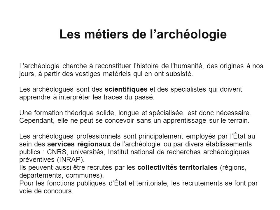 Les métiers de l'archéologie