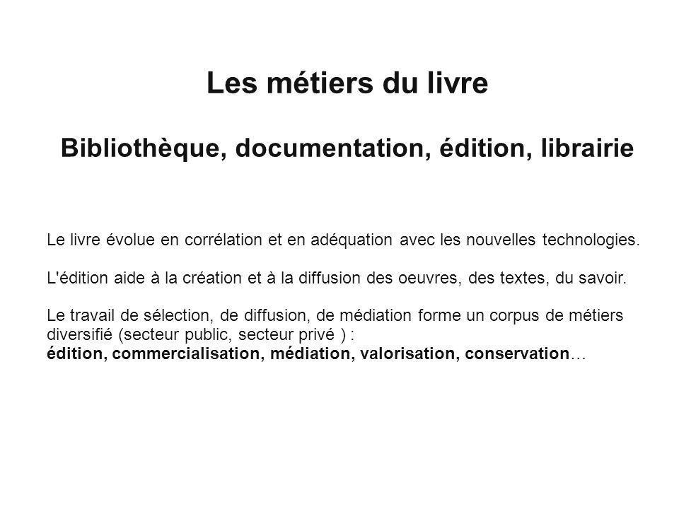 Bibliothèque, documentation, édition, librairie
