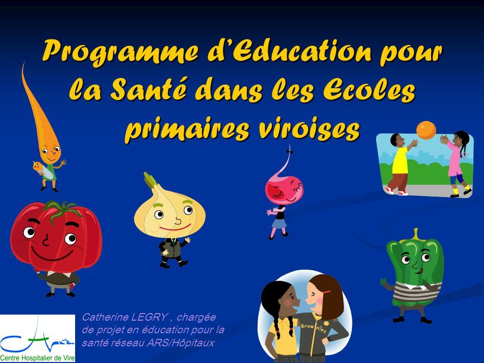 Programme d'Education pour la Santé dans les Ecoles primaires viroises