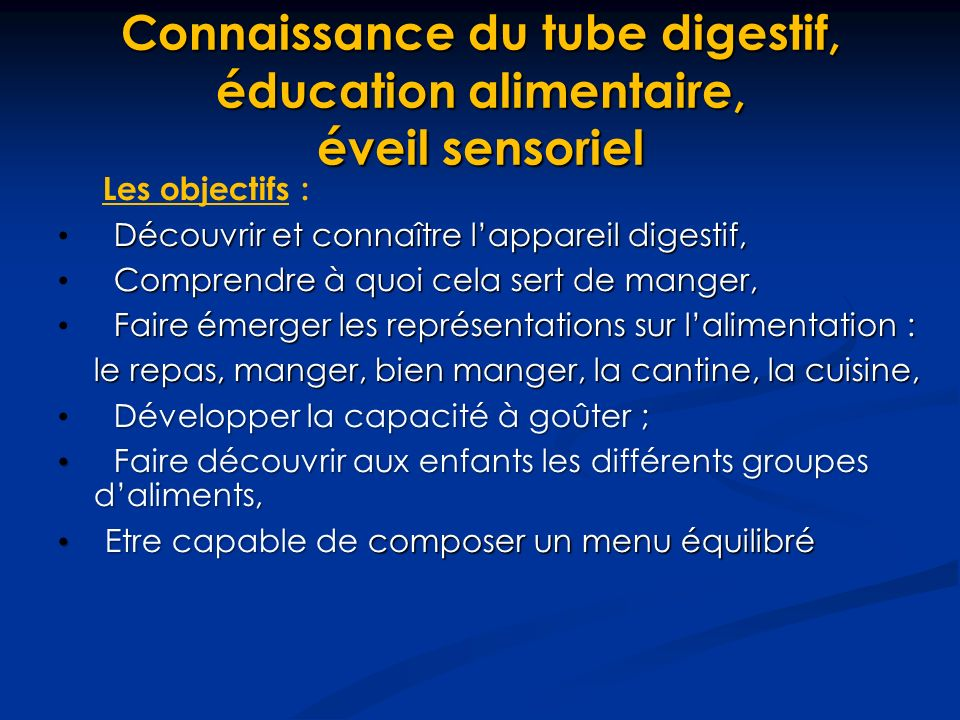 Connaissance du tube digestif, éducation alimentaire, éveil sensoriel