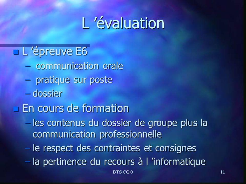 L 'évaluation L 'épreuve E6 En cours de formation communication orale