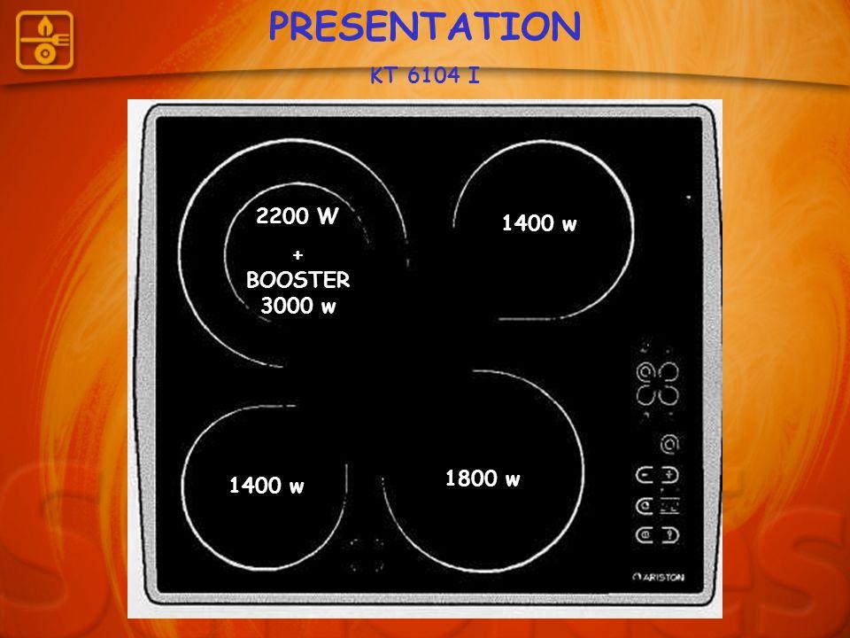 PRESENTATION KT 6104 I 2200 W + BOOSTER 3000 w 1400 w 1800 w 1400 w