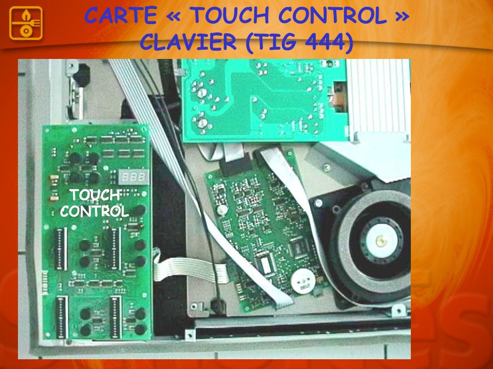 CARTE « TOUCH CONTROL » CLAVIER (TIG 444)