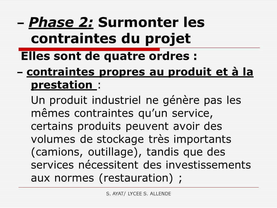 – Phase 2: Surmonter les contraintes du projet