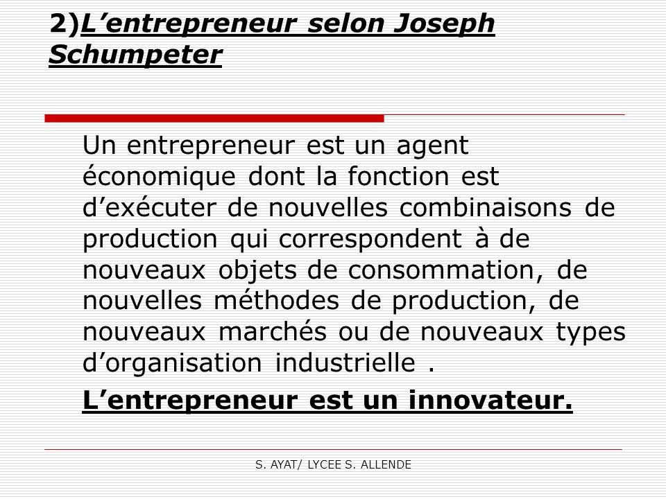 2)L'entrepreneur selon Joseph Schumpeter