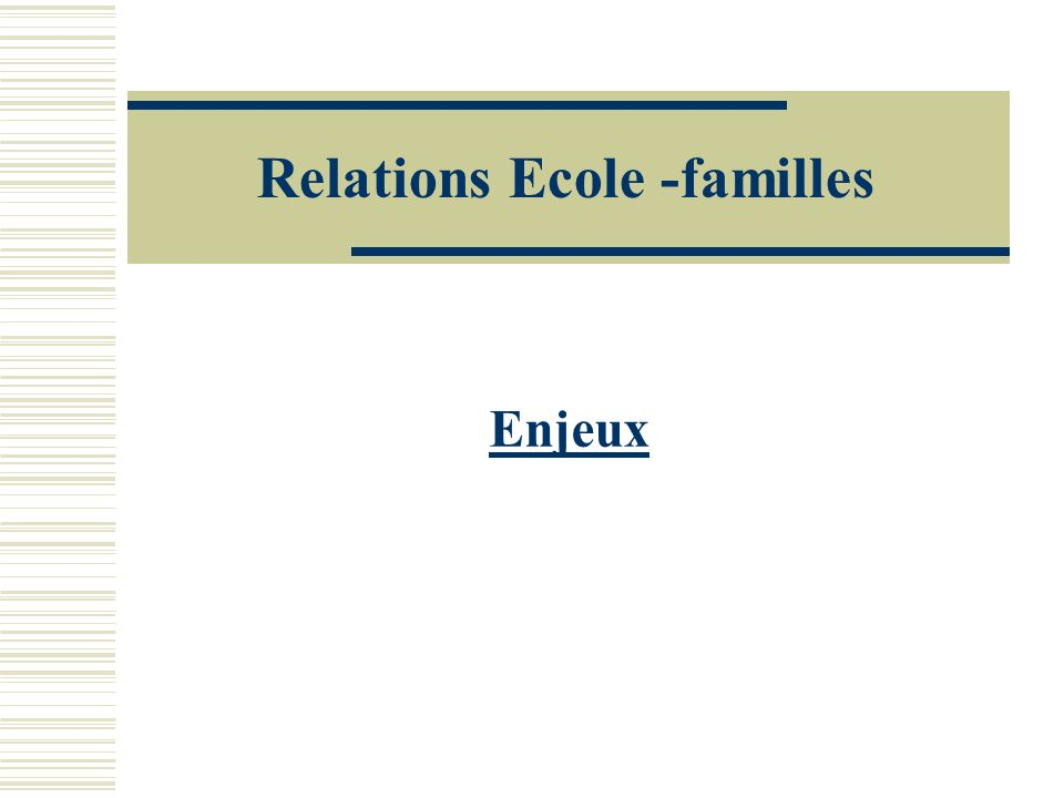 Relations Ecole -familles