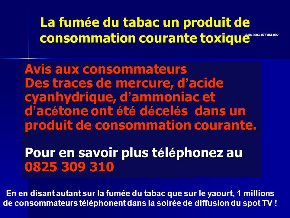 La fumée du tabac un produit de consommation courante toxique