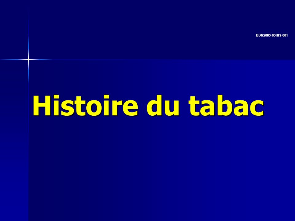 BDN HIS-001 Histoire du tabac