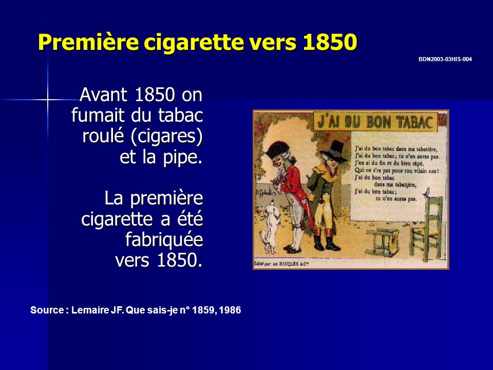 Première cigarette vers 1850