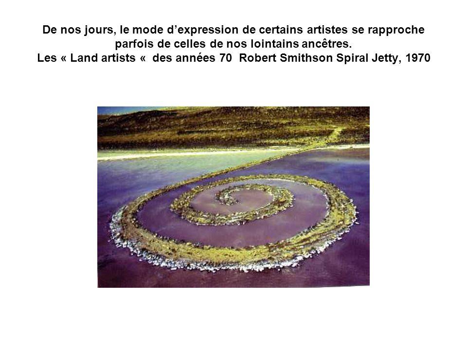 De nos jours, le mode d'expression de certains artistes se rapproche parfois de celles de nos lointains ancêtres.