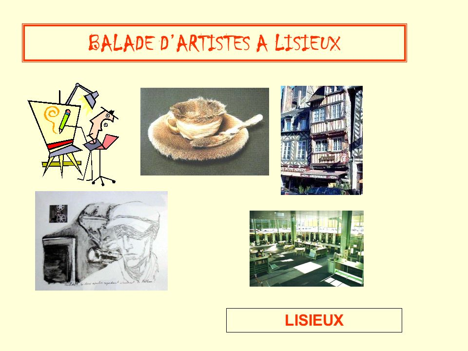 BALADE D'ARTISTES A LISIEUX