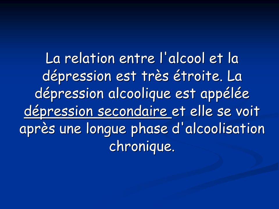 La relation entre l alcool et la dépression est très étroite