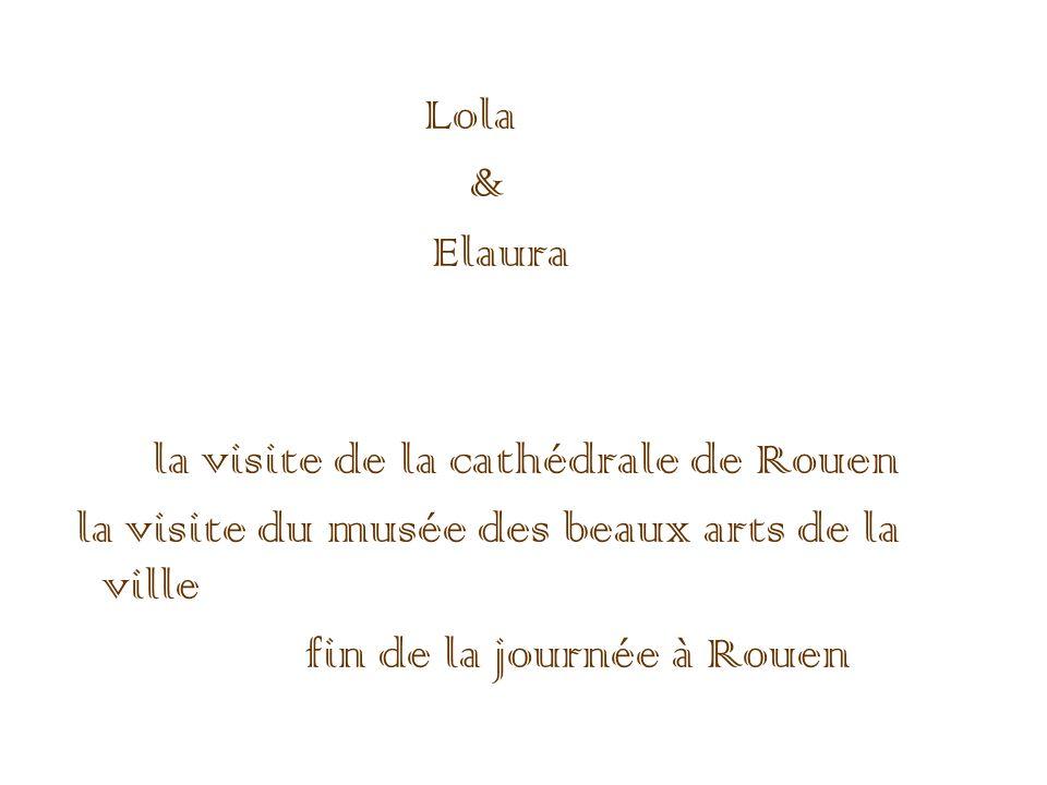 la visite de la cathédrale de Rouen