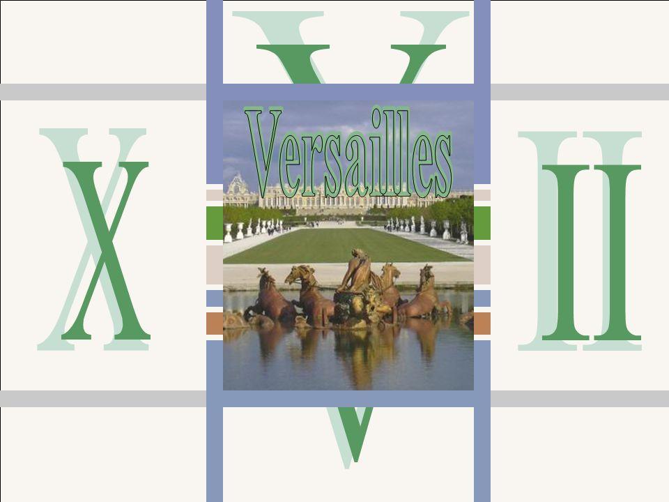 V Versailles Versailles X II V