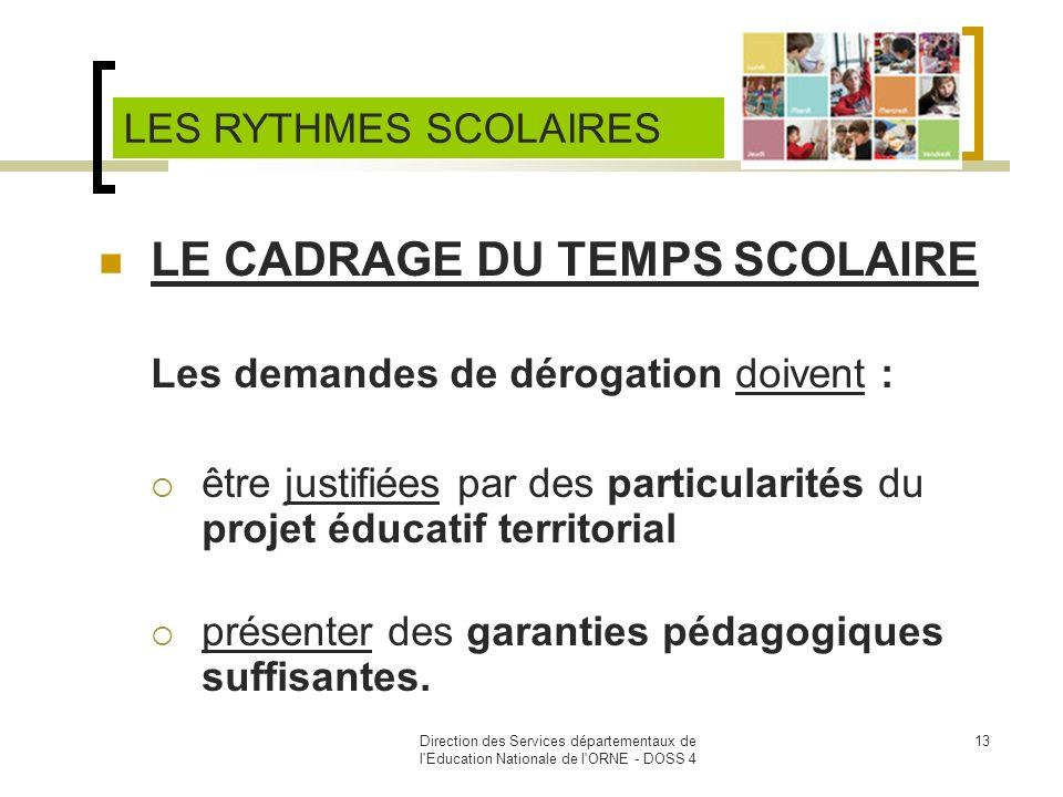 LE CADRAGE DU TEMPS SCOLAIRE