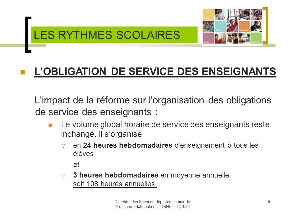 LES RYTHMES SCOLAIRES L'OBLIGATION DE SERVICE DES ENSEIGNANTS
