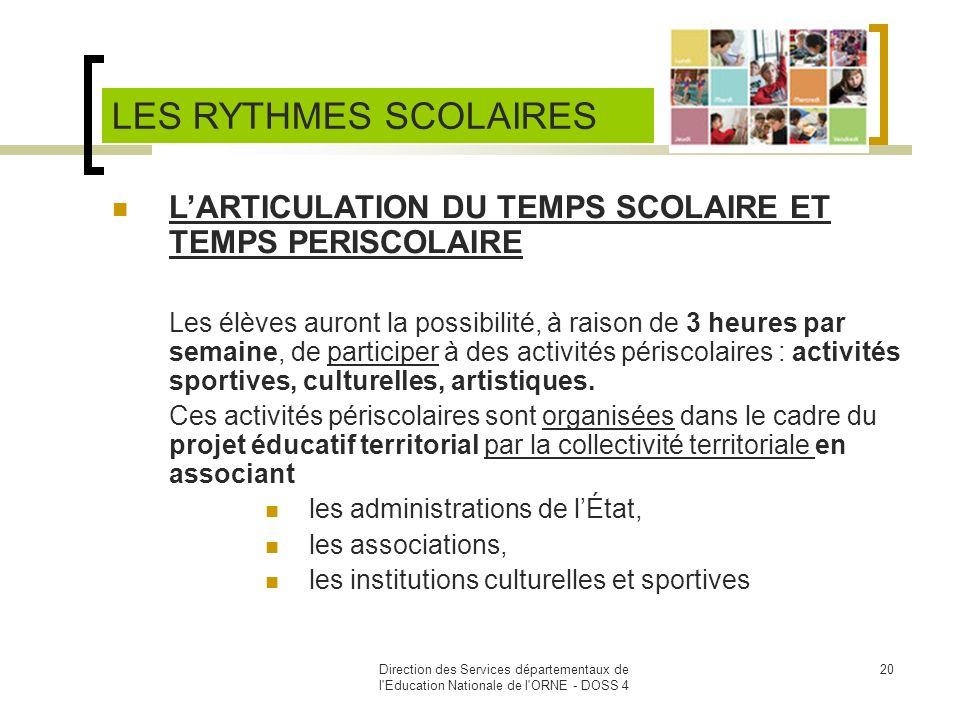 LES RYTHMES SCOLAIRES L'ARTICULATION DU TEMPS SCOLAIRE ET TEMPS PERISCOLAIRE.