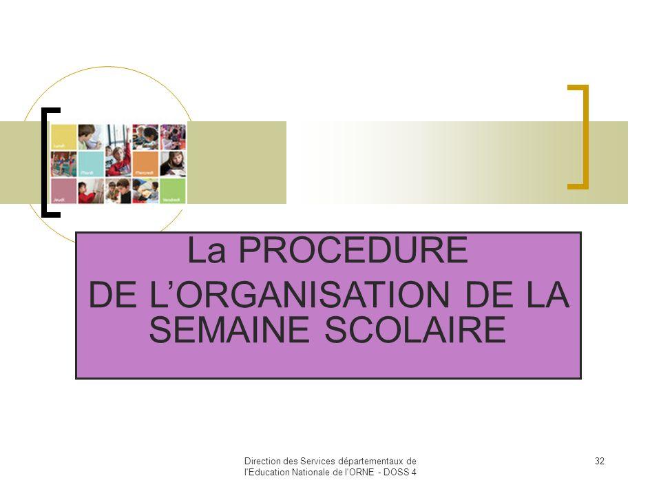 DE L'ORGANISATION DE LA SEMAINE SCOLAIRE