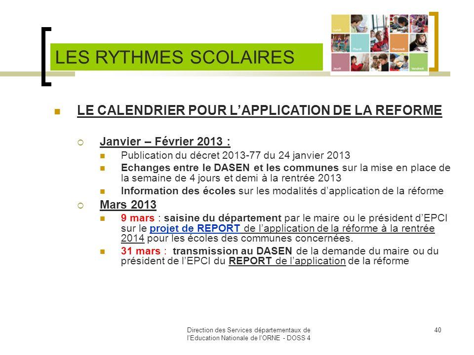 LES RYTHMES SCOLAIRES LE CALENDRIER POUR L'APPLICATION DE LA REFORME
