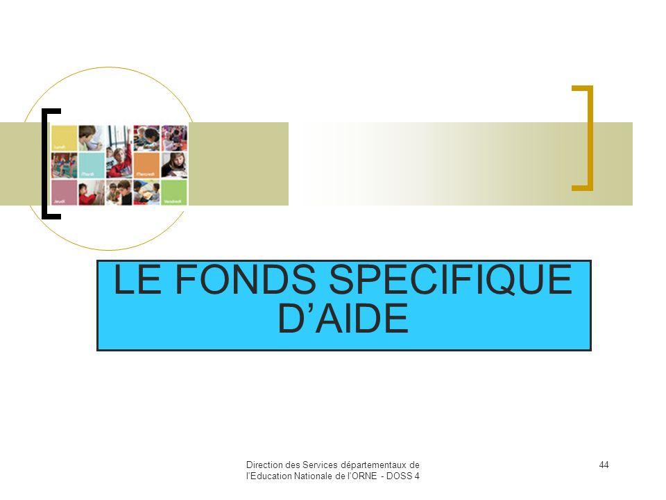 LE FONDS SPECIFIQUE D'AIDE