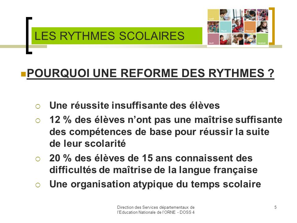 POURQUOI UNE REFORME DES RYTHMES