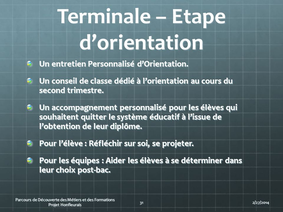 Terminale – Etape d'orientation