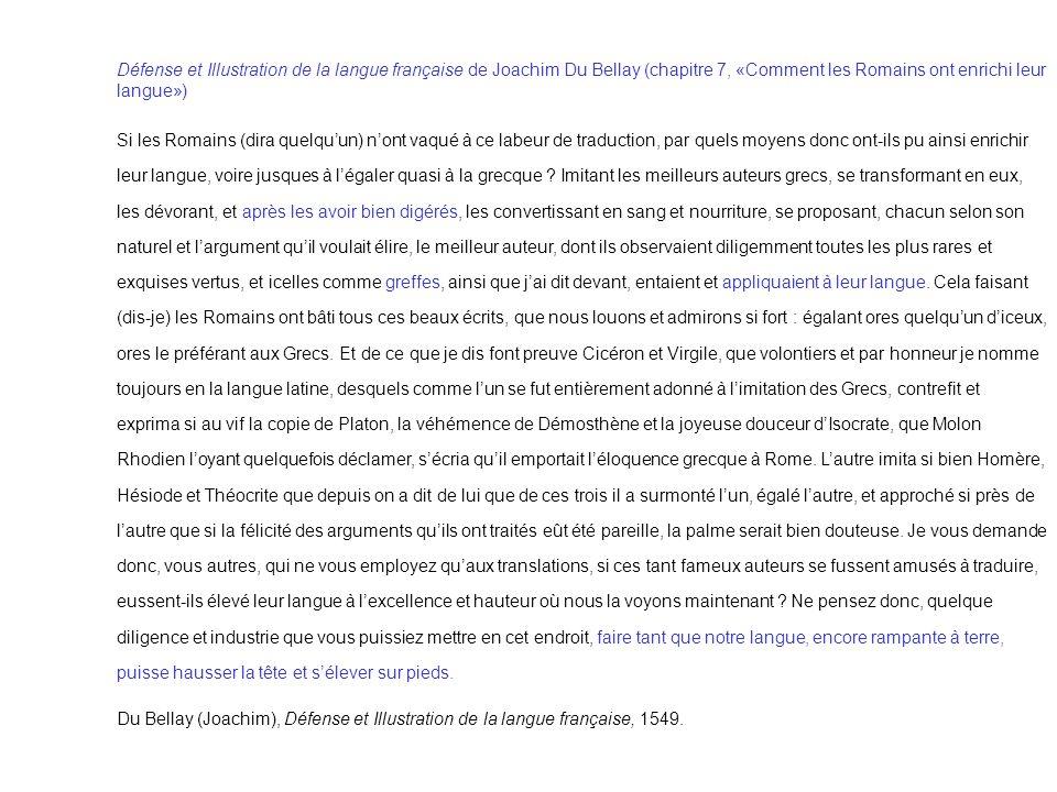 Défense et Illustration de la langue française de Joachim Du Bellay (chapitre 7, «Comment les Romains ont enrichi leur langue»)