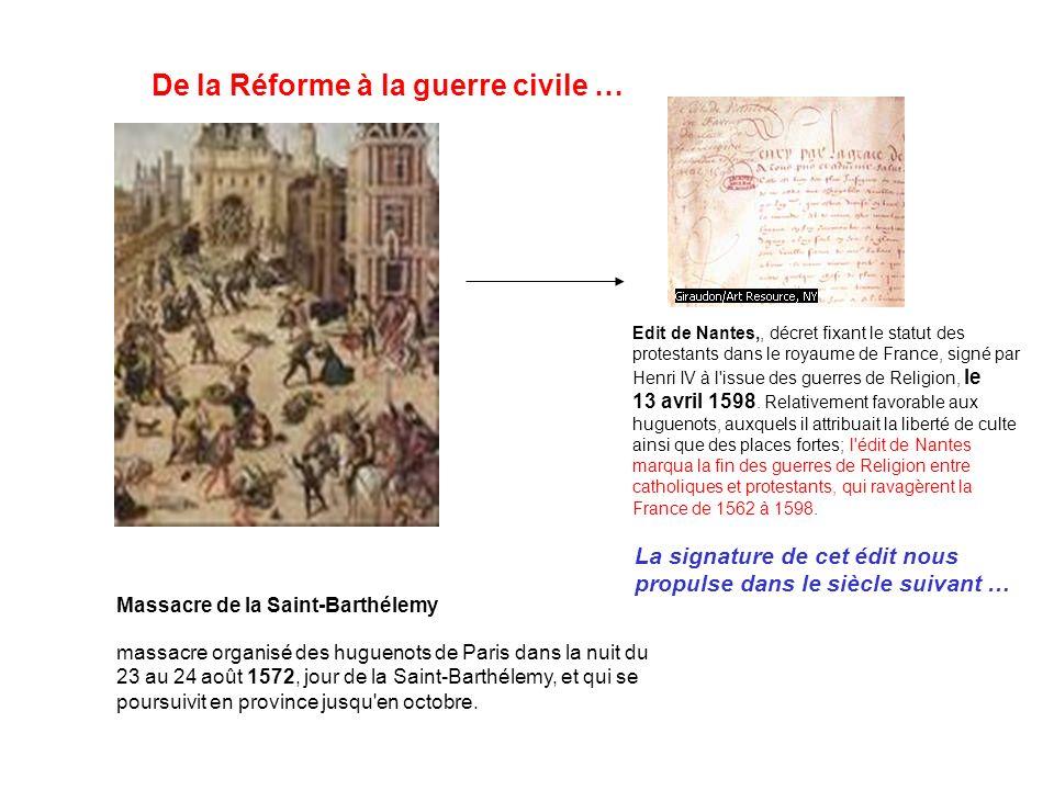De la Réforme à la guerre civile …