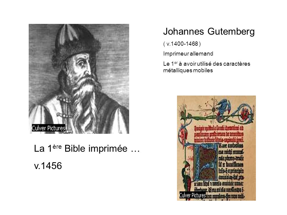 Johannes Gutemberg La 1ère Bible imprimée … v.1456 ( v.1400-1468 )