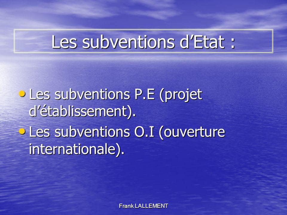 Les subventions d'Etat :