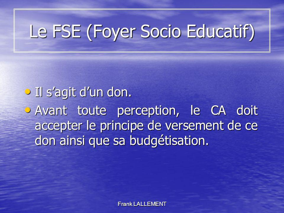 Le FSE (Foyer Socio Educatif)
