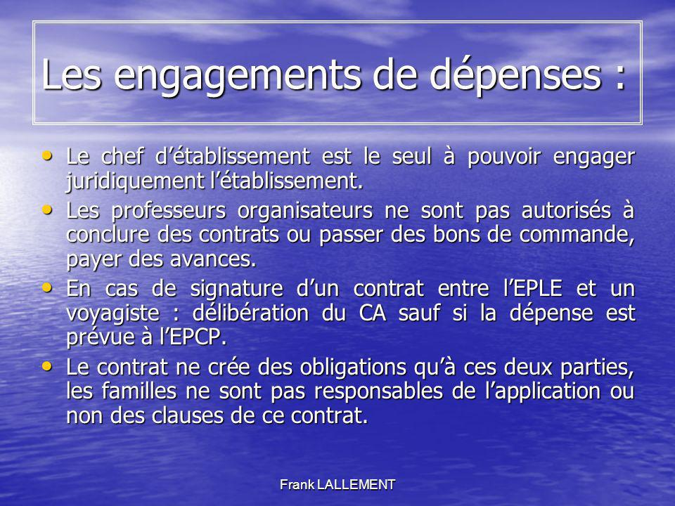 Les engagements de dépenses :
