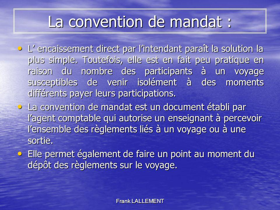 La convention de mandat :