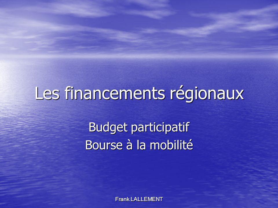 Les financements régionaux